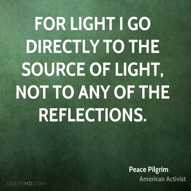 peace-pilgrim-activist-for-light-i-go-directly-to-the-source-of-light